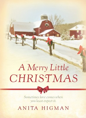 A Merry Little Christmas - eBook  -     By: Anita Higman