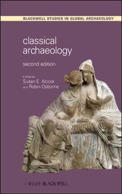 Classical Archaeology  -     By: Susan E. Alcock