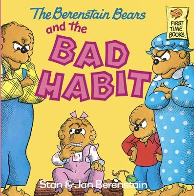 The Berenstain Bears and the Bad Habit - eBook  -     By: Stan Berenstain, Jan Berenstain