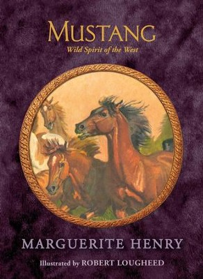 Mustang: Wild Spirit of the West - eBook  -     By: Marguerite Henry