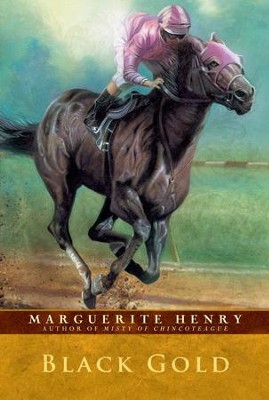 Black Gold - eBook  -     By: Marguerite Henry
