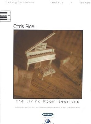 Living Room Sessions Piano Folio   -     By: Chris Rice