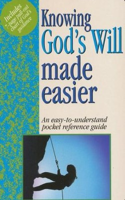 Knowing God's Will Made Easier   -     By: Mark Water