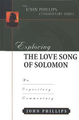 Exploring the Love Song of Solomon  -     By: John Phillips