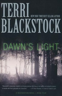 Dawn's Light, Restoration Series #4   -     By: Terri Blackstock