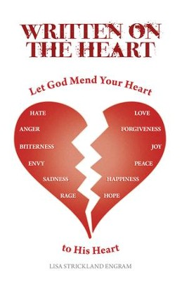 Written On the Heart: Mend Your Heart to His Heart - eBook  -     By: Lisa Engram
