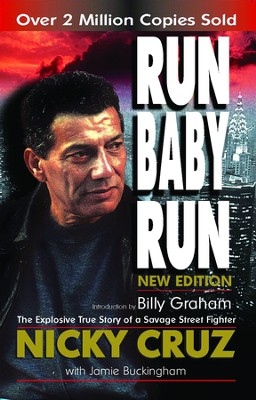 Run Baby Run - eBook  -     By: Nicki Cruz