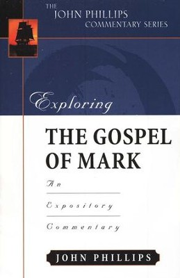 Exploring the Gospel of Mark  -     By: John Phillips