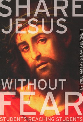 Share Jesus Without Fear: Students Reaching Students, Member Book  -     By: William Fay, Ralph Hodge
