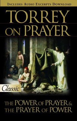 Torrey on Prayer - eBook  -     By: R.A. Torrey