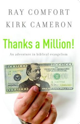 Thanks a Million: An Adventure in Biblical Evangelism - eBook  -     By: Ray Comfort