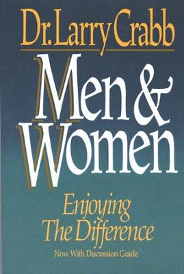 Men and Women: Enjoying the Difference   -     By: Larry Crabb