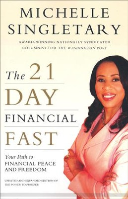 The 21-Day Financial Fast: Your Path to Financial Peace and Freedom  -     By: Michelle Singletary