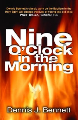 Nine O'Clock in Morning - eBook  -     By: Dennis Bennett