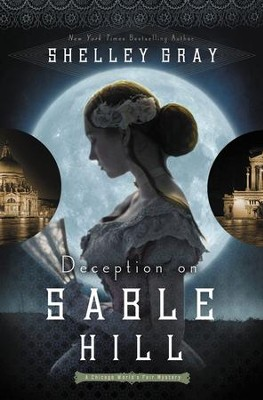 #2: Deception at Sable Hill   -     By: Shelley Gary