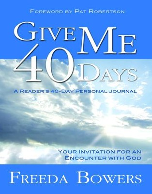 Give Me 40 Days - eBook  -     By: Freeda Bowers