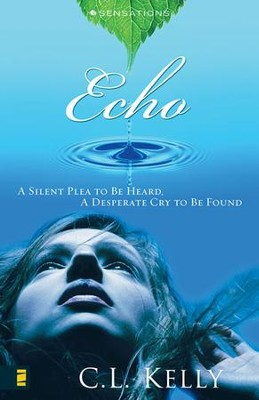 Echo - eBook  -     By: C.L. Kelly