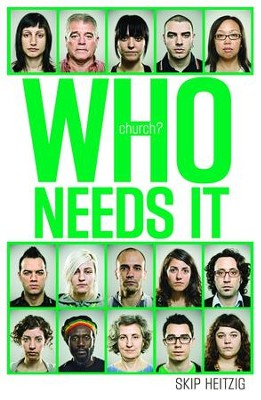 Church? Who Needs It - eBook  -     By: Skip Heitzig