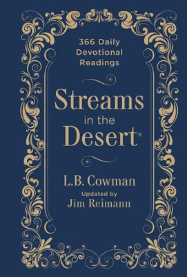 Streams in the Desert: 366 Daily Devotional Readings  -     Edited By: Jim Reimann     By: L.B. Cowman