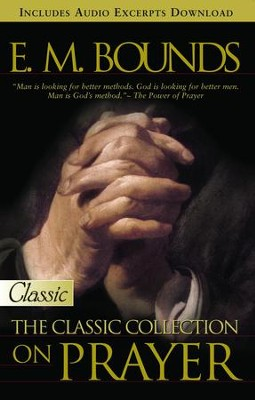 E.M. Bounds:Classic Collection on Prayer - eBook  -     By: E.M. Bounds