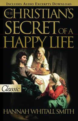 Christian's Secret of Happy Life - eBook  -     By: Hannah Smith