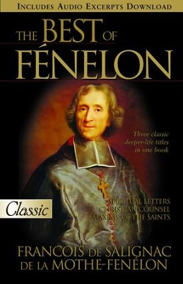 Best of Fenelon - eBook  -     By: Francois De Salignac, De La Mothe-Fnelon