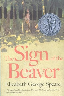 The Sign of the Beaver   -     By: Elizabeth George Speare
