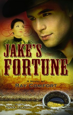 Jake's Fortune - eBook  -     By: Ray Comfort