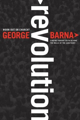 Revolution  -     By: George Barna