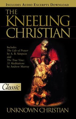Kneeling Christian - eBook  -     By: An Unknown Christian