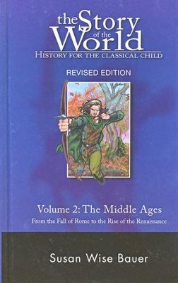 Hardcover Text Vol 2: The Middle Ages, Story of the World   -     By: Susan Wise Bauer