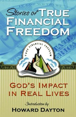 Stories of True Financial Freedom - eBook  -     By: Howard Dayton