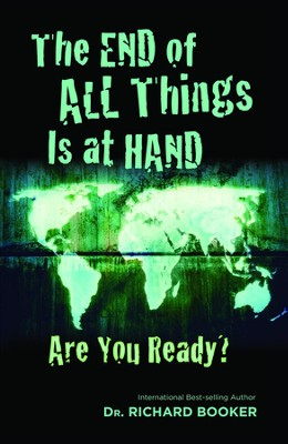The End of All Things is at Hand - eBook  -     By: Richard Booker