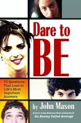Dare to Be - eBook  -     By: John Mason