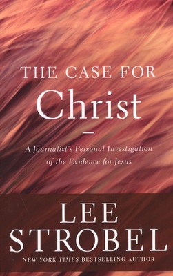 The Case for Christ: A Journalist's Personal Investigation of the Evidence for Jesus - Slightly Imperfect  -     By: Lee Strobel