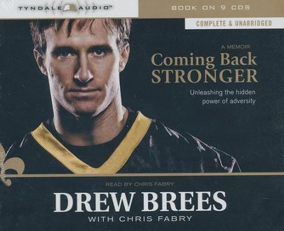 Coming Back Stronger Audiobook on CD  -     By: Drew Brees, Chris Fabry