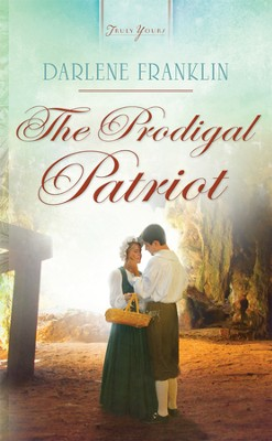 The Prodigal Patriot - eBook  -     By: Darlene Franklin