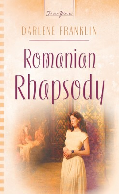 Romanian Rhapsody - eBook  -     By: Darlene Franklin