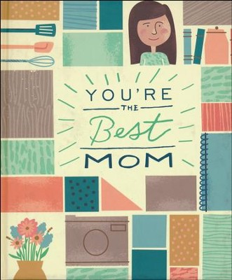You're the Best Mom  -