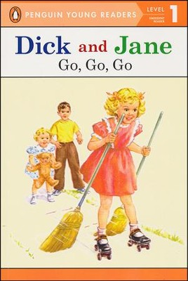 Dick and Jane: Go, Go, Go, Level 1 - Emergent Reader, Updated Cover  -     By: Scott Forsman