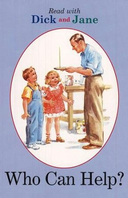 Read with Dick and Jane: Who Can Help?, Volume 8    -     By: Scott Forsman