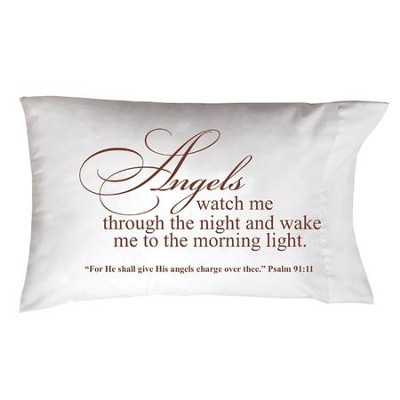 Angels Watch Me Through the Night Pillowcase  -