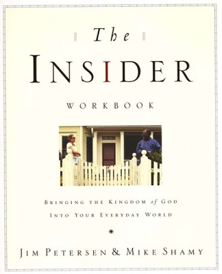 The Insider Workbook: Ten Practical Ways to Bring Your Community to Christ  -     By: Jim Petersen, Mike Shamy