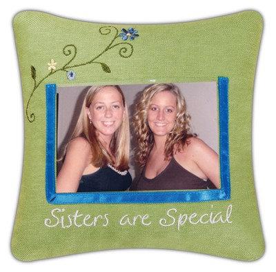 Sisters are Special Photo Pillow  -     By: John Blanchard