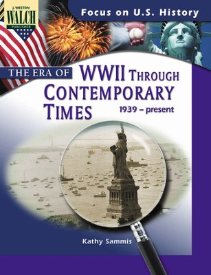 Digital Download Focus on U.S. History: The Era of WW II Through Contemporary Times - PDF Download  [Download] -     By: Kathy Sammis