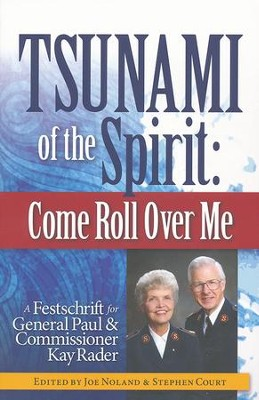 Tsunami of the Spirit Come Roll Over Me   -     By: Joe Noland, Stephen Court