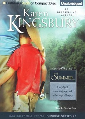 Summer, Sunrise Series #2 Audiobook on CD  -     By: Karen Kingsbury
