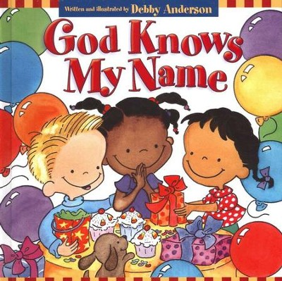 God Knows My Name  -     By: Debby Anderson