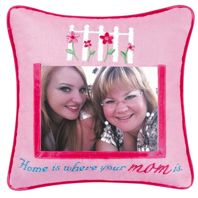 Home is Where Your Mom Is Photo Pillow  -