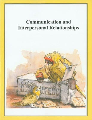Communication and Interpersonal Relationships   -     By: Dave Marks